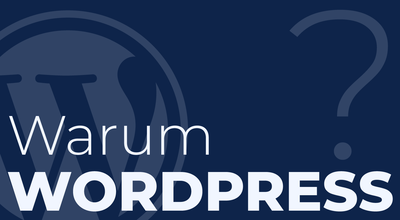 Warum solltest du WordPress für Websiteerstellung nutzen